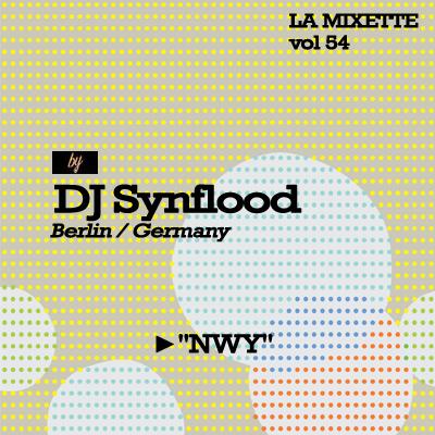 LA MIXETTE vol 54 / Jay SYNFLOOD - NWY